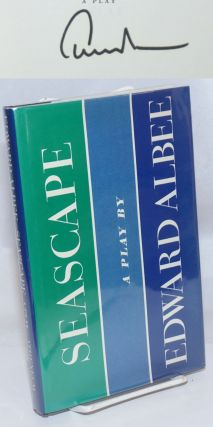Seascape: a play [signed]. Edward Albee