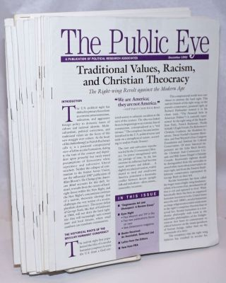 The Public Eye: A Publication of Political Research Associates [19 issues]. Political Research...
