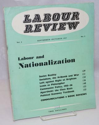Labour Review; Vol. 2 No. 5, September-October 1957. John Robert Shaw Daniels, and