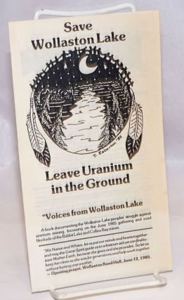 Save Wollaston Lake, leave uranium in the ground