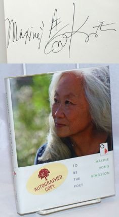 To be the Poet. Maxine Hong Kingston