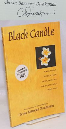 Black candle: poems about women from India, Pakistan, and Bangaladesh. Chitra Bannerjee Divakaruni