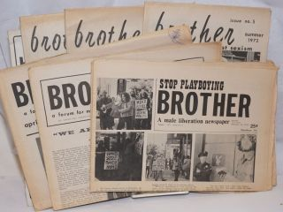 Brother: a male liberation newspaper aka a forum formen against sexism [11 issue broken run]