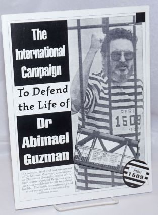 The International Campaign to Defend the Life of Dr. Abimael Guzman