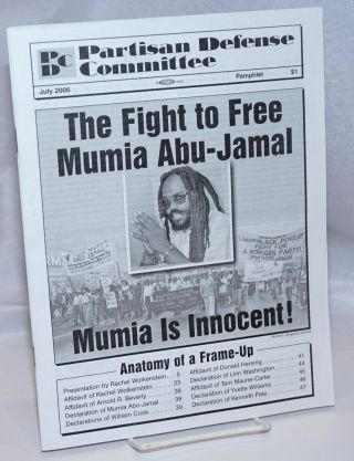 The Fight To Free Mumia Abu Jamal: Mumia is Innocent; Partisan Defense Committee Pamphlet, July...