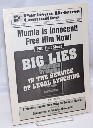 Mumia is Innocent: Free Him Now!: PDC Fact Sheet; Big lies in the service of legal lynching...