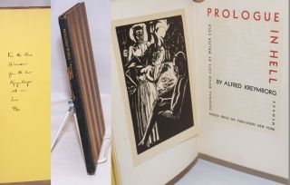 Prologue in Hell [signed by artist and inscribed by Kreymborg]. Alfred Kreymborg, original,...