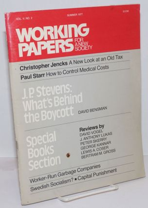 Working Papers for a New Society: Vol. 5 No. 2, Summer 1977. John Nancy Lyons Case, managing, and