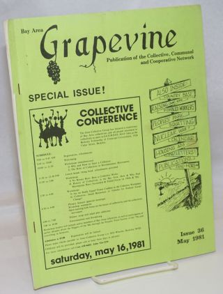 Bay Area Grapevine: Issue 36 (May 1981) publication of the Collective, Communal and Cooperative...