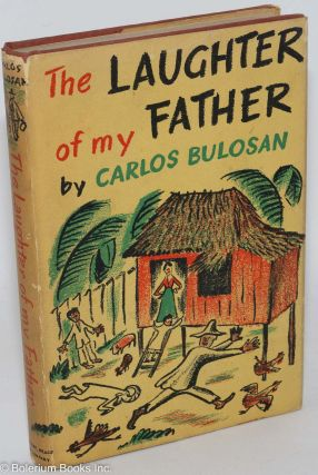 The laughter of my father. Carlos Bulosan