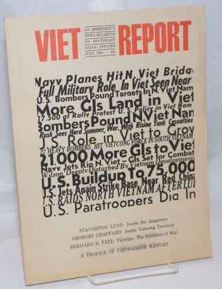 Viet-Report: An Emergency News Bulletin on Southeast Asian Affairs; Vol. 1 No. 1, July 1965....