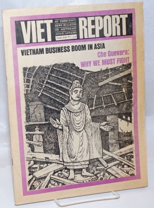 Viet-Report: An Emergency News Bulletin on Southeast Asian Affairs; Vol. 3 No. 3, June/July 1967....
