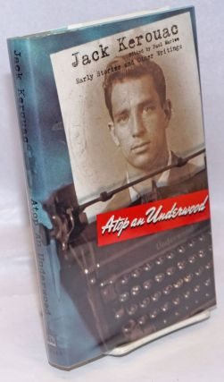 Atop an Underwood: early stories and other writings. Jack edited Kerouac, Paul Marion