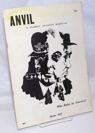 Anvil and student partisan, vol. 7, no. 4, Winter, 1957. Whole no. 15. George Rawick, ed