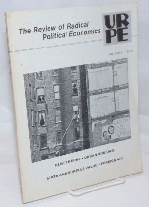 The Review of Radical Political Economics, vol. 9 no. 4 (Winter 1977): Rent Theory-Urban...