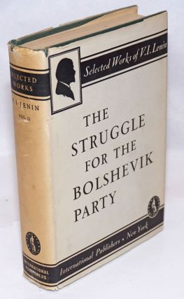 The Struggle for the Bolshevik Party (1900-04). V. I. Lenin