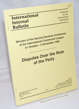 International Internal Bulletin No. 40, March 1997: Minutes of the Second Decisive Conference of...
