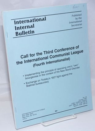 International Internal Bulletin No. 43, October 1997: Call for the Third Conference of the...