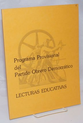 Programa provisional del Partido Obrero Democratico. Lecturas educativas. Democratic Workers Party
