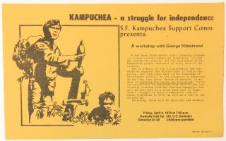 Kampuchea - a struggle for independence. SF Kampuchea Support Committee presents: A workshop with...