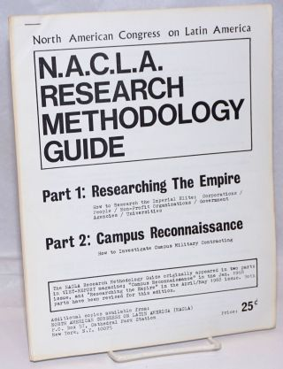 NACLA research methodology guide. North American Congress on Latin America