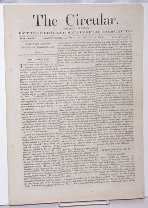 The Circular: Published Weekly by the Oneida and Wallingford Communities; Vol. 4, No. 47, Monday,...