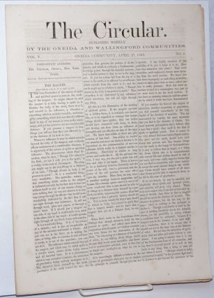 The Circular: Published Weekly by the Oneida and Wallingford Communities; Vol. 5, No. 6, April...
