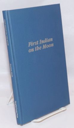 First Indian on the Moon. Sherman Alexie