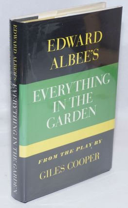 Everything in the Garden from the play by Giles Cooper. Edward Albee, Giles Cooper