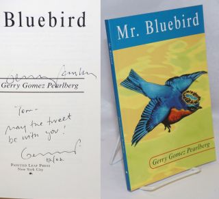 Mr. Bluebird. Gerry Gomez Pearlberg