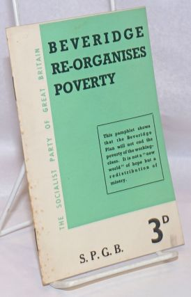 Beveridge Re-Organises Poverty