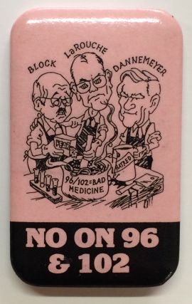 No on 96 & 102 [pinback button