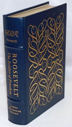 Roosevelt: The Lion and the Fox [Volume I; with] Roosevelt: The Soldier of Freedom [Volume II; two-volume set complete]
