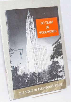 Two pamphlets: 60 Years of Woolworth, The Story of Everybody's Store / Celebrating 60 Years of an...