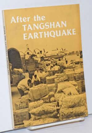 After the Tangshan earthquake: how the Chinese people overcame a major natural disaster