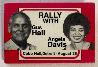Rally with Gus Hall, Angela Davis / Cobo Hall, Detroit - August 26 [pinback button