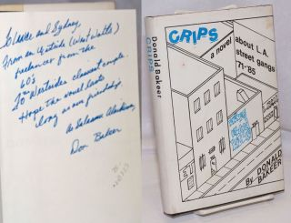 Crips; the story of the South Central L.A. street gang from 1971-1985. Donald Bakeer