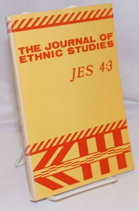 The Journal of ethnic studies; volume 4, number 3, Fall 1976. Jeffrey D. Jesse Hiraoka Wilner, and