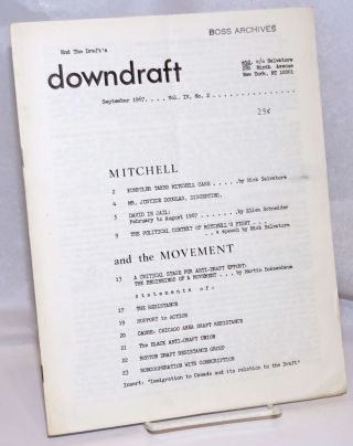 End the Draft's Downdraft. Vol. IV, no. 2 (September 1967