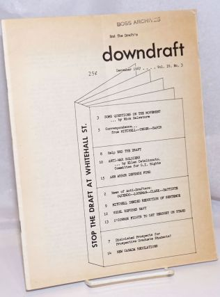 End the Draft's Downdraft. Vol. IV, no. 3 (December 1967