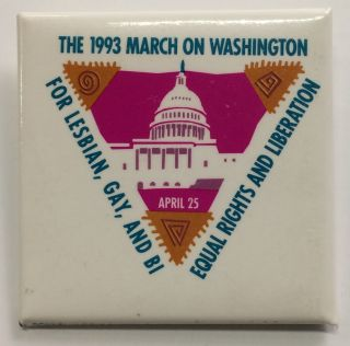 The 1993 March on Washington / For lesbian, gay, and bi / Equal rights and liberation / April 25...