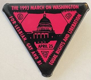 The 1993 March on Washington / For lesbian, gay and bi / Equal rights and liberation [pinback button
