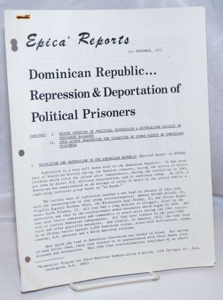 Epica Reports for November 1972: Dominican Republic...Repression & Deportation of Political...