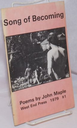 Song of Becoming. Poems by John Maple. John Maple