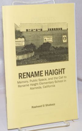 Rename Haight: Memory, public space, and the call to rename Haight Elementary School in Alameda,...