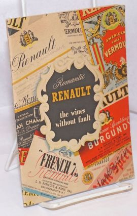 Romantic Renault, the wines without fault