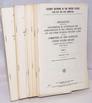 Castro's network in the United States (Fair Play for Cuba Committee) [complete in eight volumes