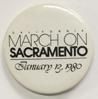 California March on Sacramento / January 13, 1980 [pinback button