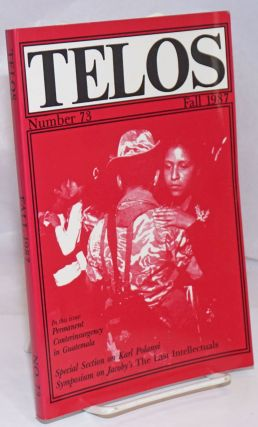 Telos: A Quarterly of Critical Thought; No. 73 (Fall 1987