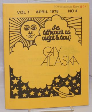 Gay Alaska: vol. 1, #4, April 1978. Eugene Haberman, Wayne April, Monty Pease